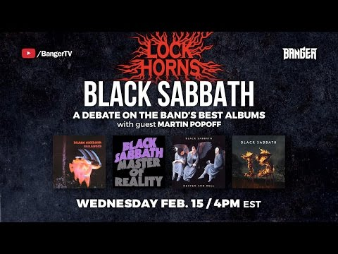 LOCK HORNS: Black Sabbath Album Debate with Martin Popoff