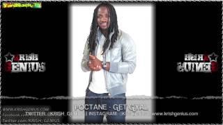 I-Octane - Get Gyal [One Life Riddim] April 2013
