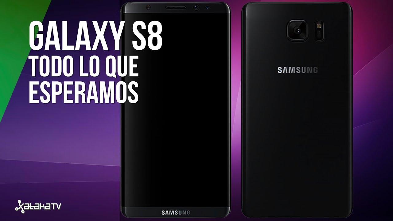 Samsung Galaxy S8, todo lo que esperamos (por ahora) - YouTube