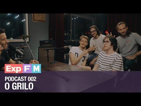 EP 002 | O Grilo - Podcast ExpFM