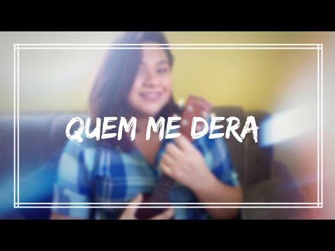 Quem me Dera -Marcia Fellipe ft jarry Smith Cover Duda Motta