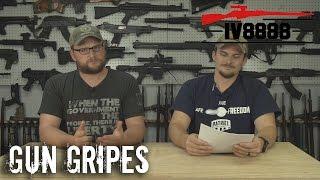 Gun Gripes #118: