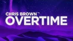 Chris Brown - Overtime (Lyrics Video) | Nabis Lyrics