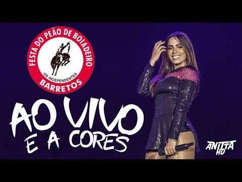 Anitta AO VIVO E A CORES Ao Vivo na Festa do Peão de Barretos 2018