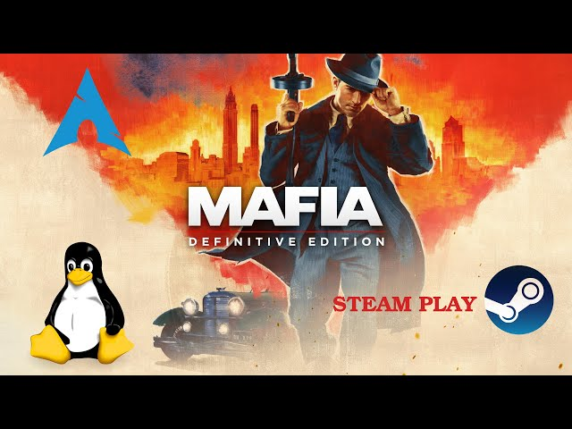 Mafia: Definitive Edition - Linux - Steam Play   Gameplay