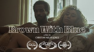 WATCH: BROWN WITH BLUE | SHORT FILM SUNDAY