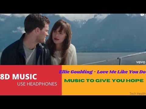 Ellie Goulding - Love Me Like You Do 8D Audio