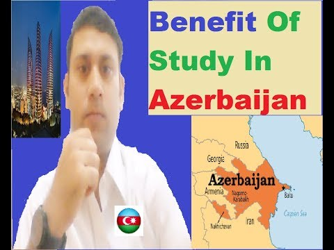 Azerbaijan Country : Full Detail About Study Visa