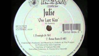 JULIE - ONE LAST KISS (FREESTYLE)