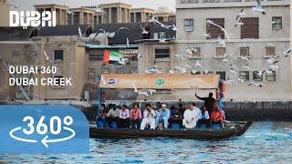 (4K) Dubai 360: Meandering down the Dubai Creek