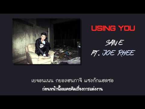 [Thaisub] San E - Using You (Feat. Joe Rhee)