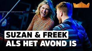 Suzan & Freek - Als Het Avond Is | Live op 538 Koningsdag 2019