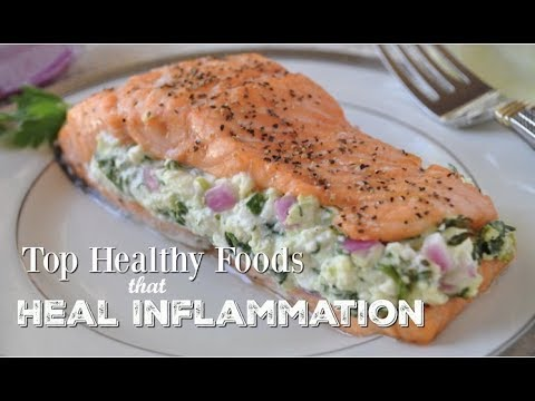 Find Out Healthy Foods and Recipes That Heal Inflammation