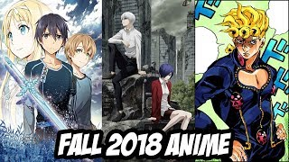 Fall Anime 2018 Season Preview/What I Will Be Watching