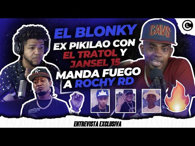 EL BLONKY EX PIKILAO LE ENTRA AL TRATOL Y JANSEL 15. CONFIESA ROCHY RD LE JODIÓ UNA CANCIÓN CON ALFA