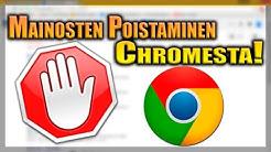 Miten poistaa mainokset Chromesta!