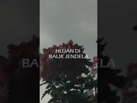 Music Video: Senandung - Hujan Di Balik Jendela
