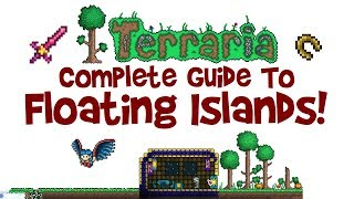 Terraria: How to Find Floating Islands EASY, 8 WAYS! Base/House/Spawn, Loot and Guide!