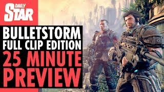 Bulletstorm: Full Clip Edition - 25 Minute Gameplay Preview