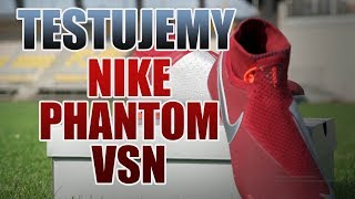 Nike Phantom VSN PRZETESTOWANE! | R-GOL.com
