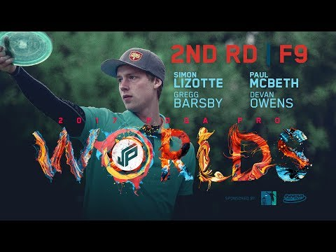2017 PDGA Pro Worlds | Round 2, Front 9 | McBeth, Lizotte, Owens, Barsby