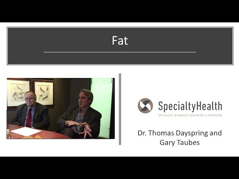 13. SpecialtyHealth - FAT ONE: Milk, eggs and lamb chops; Thomas Dayspring, MD; Gary Taubes