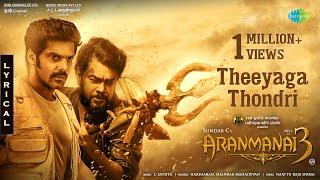 Theeyaga Thondri - Lyric Video   Aranmanai 3   Hariharan   Shankar Mahadevan   Sundar C   C Sathya