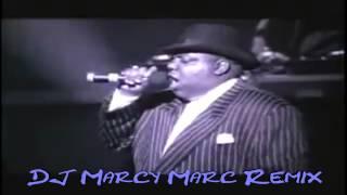 Notorious BIG - B.I.G Dangerous (DJ Marcy Marc Remix) (HQ) 2015