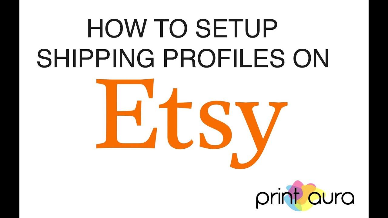 Setup shipping profiles on etsy print aura t shirt for T shirt printing and fulfillment