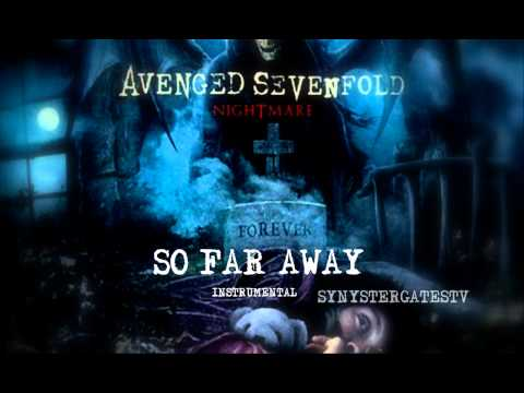Avenged Sevenfold - So Far Away (Official Instrumental)
