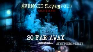 Repeat youtube video Avenged Sevenfold - So Far Away (Official Instrumental)