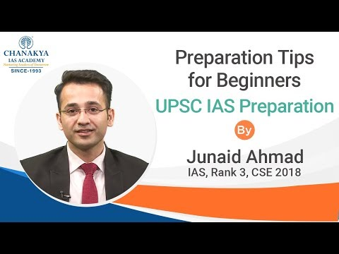 IAS Preparation Tips for Beginners – When and How to Start by IAS Topper Junaid Ahmad