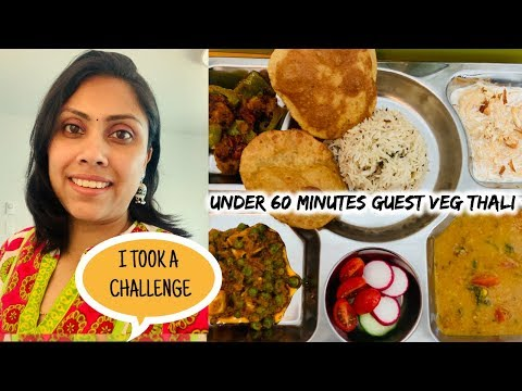 Under 60 Minutes Guest Veg Thali - Cooking Challenge - Can I Do This ?????