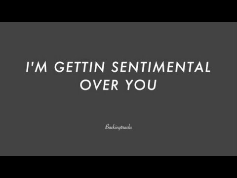 I'M GEETTIN' SENTIMENTAL OVER YOU- Backing Track Play Along Jazz Standard Bible 2 Guitar