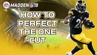 how to perfect the one cut madden 19 tips