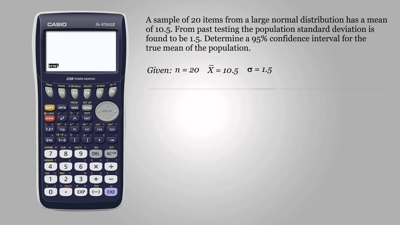 Confidence interval when population standard deviation is known confidence interval when population standard deviation is known casio fx 9750gii ccuart Images