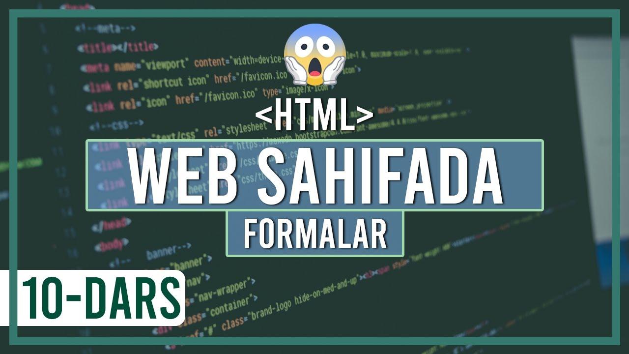Web sahifalarda formalar bilan ishlash
