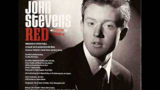Watch John Stevens I Only Have Eyes For You video