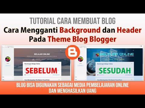 Tutorial Blog: Cara Ganti Header Background Blog di Blogger