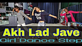Akh Lad Jave Dance | Viral Video | Easy Dance  Step For Girl Choreography by | Himani |