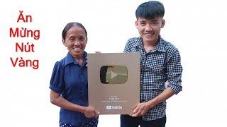 Hưng Vlog - Cùng Mẹ Bà Tân Vlog Ăn Mừng Nút Vàng Youtube