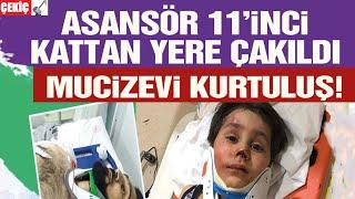 Asansör 11. Kattan Yere Çakıldı 20.04.2021 TURKEY