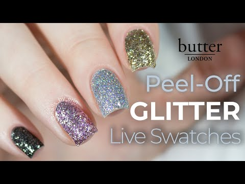 butter London Peel-Off Glitter Live Swatches   NailsByErin