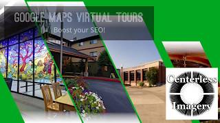 Google Maps Virtual Tours - Boost your Business SEO!