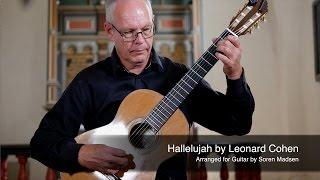 Hallelujah (Leonard Cohen) - Danish Guitar Performance - Soren Madsen