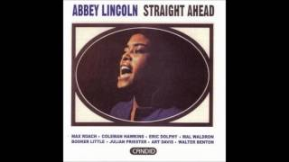 Abbey Lincoln - When Malindy sings
