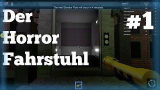 The horror elevator! Roblox #1 German/German