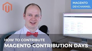 How to contribute during Magento Contribution Days | Max Pronko