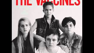 10 - I Wish I Was A Girl _ [2012] The Vaccines - Come Of Age
