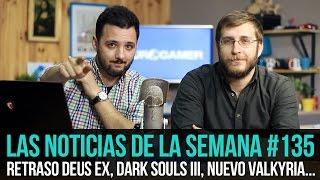 ¡La semana en 10min #135! Deus Ex se retrasa, Rebajas de Steam, Torneo Halo 5...
